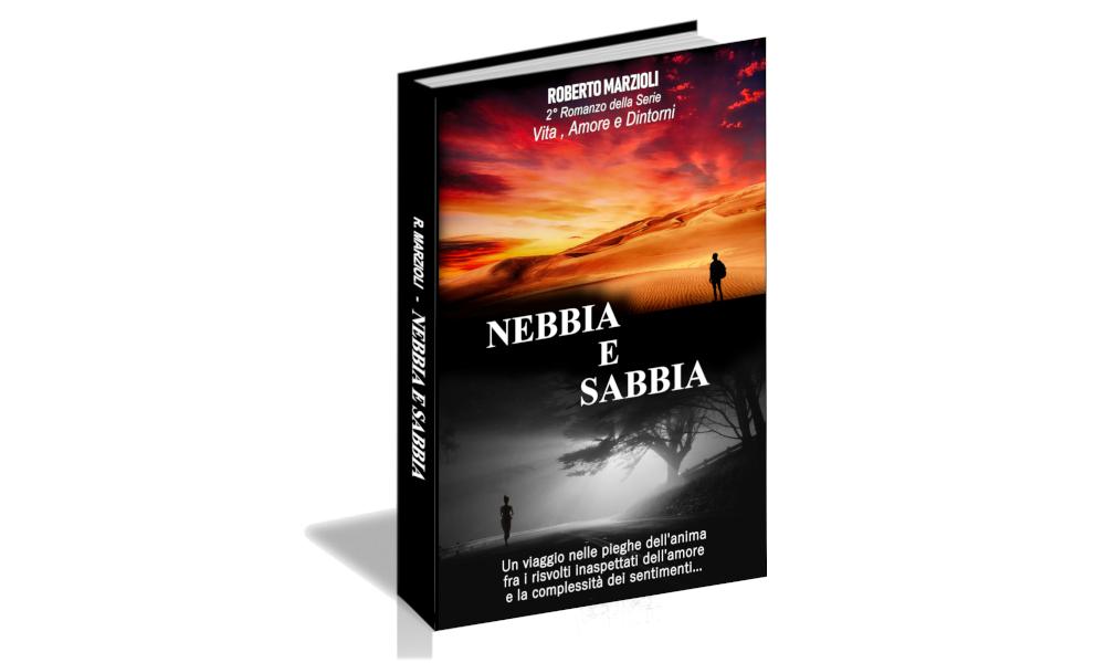 Nebbia e sabbia, il nuovo romanzo è in arrivo!